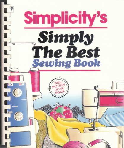 9780060961251: Simplicity's Simply the Best Sewing Book