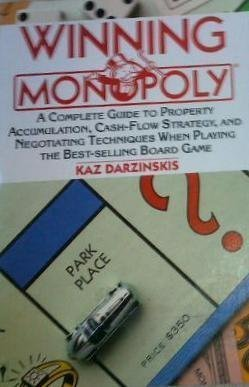 9780060961275: Winning Monopoly: A Complete Guide to Property Accumulation, Cash Flow Strategy, and Negotiating Techniques When Playing the Best-Selling Board Game
