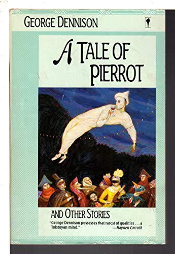 9780060961695: A Tale of Pierrot and Other Stories
