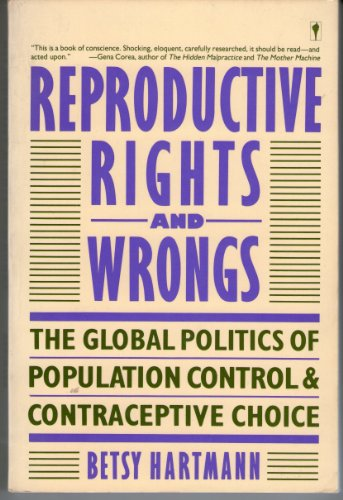 9780060961718: Reproductive Rights and Wrongs: Global Politics of Population Control and Contraceptive Choice