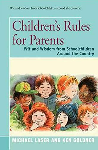 9780060961732: Children's Rules for Parents/Wit and Wisdom for Schoolchildren Around the Country