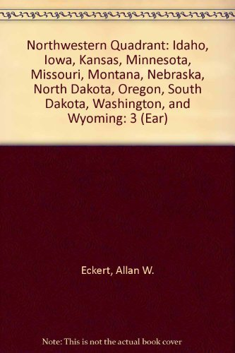 9780060961770: Earth Treasures: Volume 3, The Northwestern Quadrant: Idaho, Iowa, Kansas, Minnesota, Missouri, Montana, Nebraska, North Dakota, Oregon, South Dakota, Washington, and Wyoming