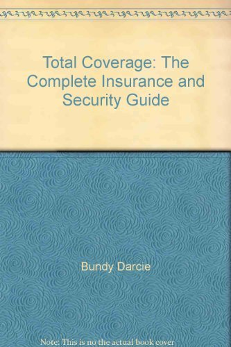 9780060961794: Total Coverage: The Complete Insurance and Security Guide