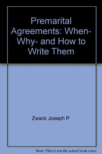 9780060961817: Premarital Agreements: When, Why, and How to Write Them