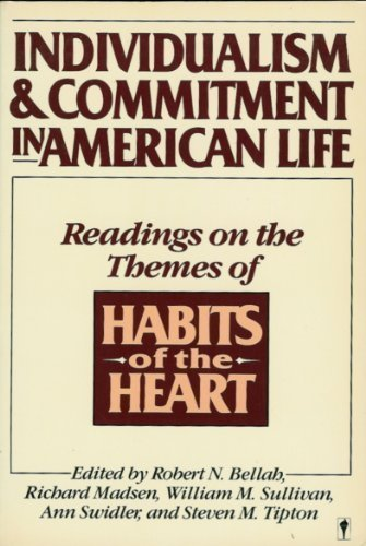 9780060961916: Individualism and Commitment in American Life: Readings on the Themes of Habits of the Heart
