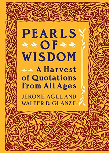 9780060962005: Pearls of Wisdom: A Harvest of Quotations from All Ages