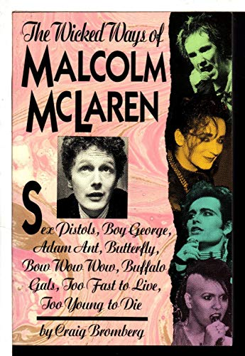9780060962043: The Wicked Ways of Malcolm McLaren