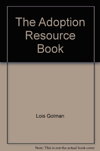 9780060962098: The Adoption Resource Book