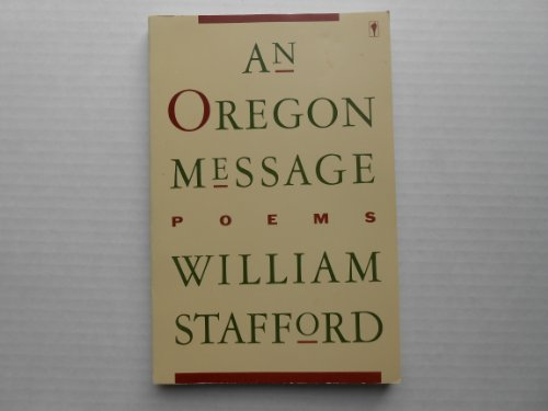 An Oregon Message - Poems: William Stafford