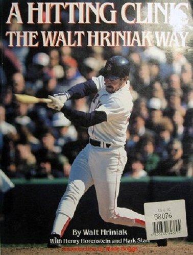 9780060962265: A Hitting Clinic: The Walt Hriniak Way
