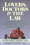 9780060962364: Lovers, Doctors and the Law: Your Legal Rights and Responsibilities in Today's Sex-Health Crisis