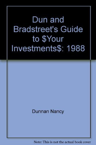 9780060962395: Dun and Bradstreet's Guide to $Your Investments$: 1988