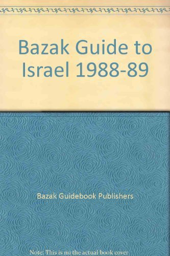 9780060962425: Bazak Guide to Israel 1988-89