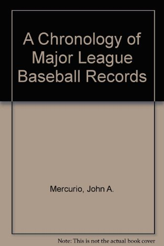 9780060962432: A Chronology of Major League Baseball Records