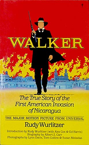 9780060962586: Walker: The True Story of the First American Invasion of Nicaragua