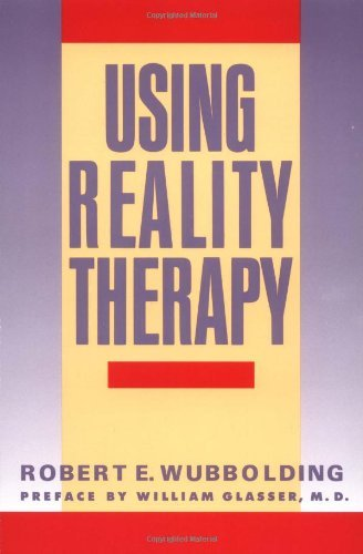 9780060962661: Using Reality Therapy