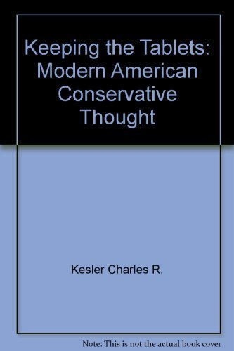 9780060962852: Keeping the Tablets: Modern American Conservative Thought