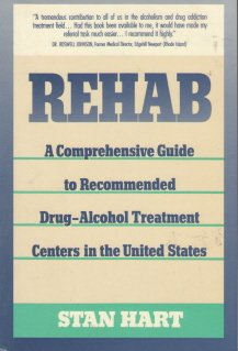 9780060962968: Rehab: A Comprehensive Guide to Recommended Drug-Alcohol Treatment Centers in the United States