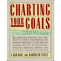 9780060962975: Charting Your Goals: Personal Life-Goals Planner