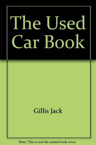 9780060962999: The Used Car Book