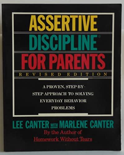 9780060963026: Lee Canter's Assertive Discipline for Parents