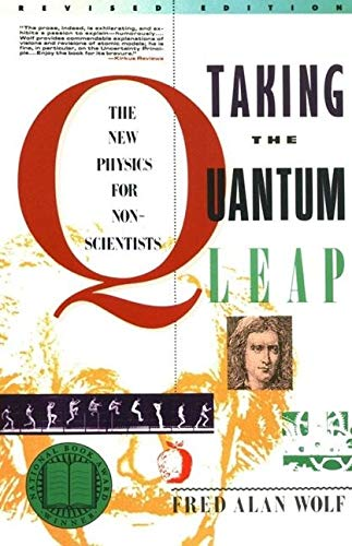 9780060963101: Taking the Quantum Leap: The New Physics for Non-Scientists