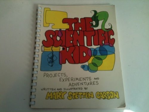 9780060963163: The Scientific Kid