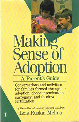 9780060963194: Making Sense of Adoption: A Parent's Guide