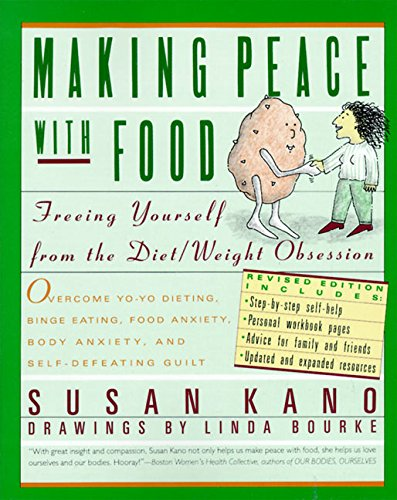 9780060963286: Making Peace with Food: Freeing Yourself from the Diet / Weight Obsession