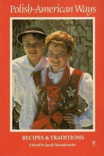 9780060963361: Polish-American Ways