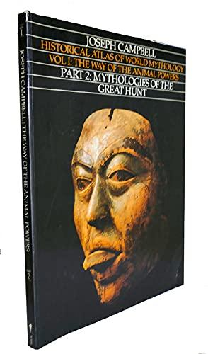 Mythologies of the Great Hunt: Joseph Campbell