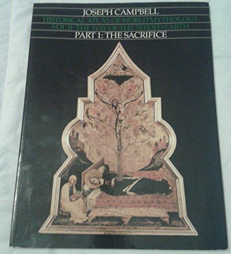 Historical Atlas of World Mythology Vol. II: Campbell, Joseph