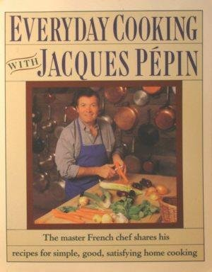 9780060963590: Everyday Cooking With Jacques Pepin