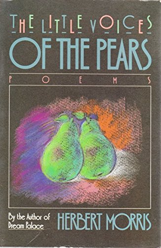 The Little Voices of the Pears: Morris, Herbert