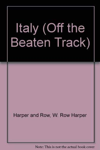 9780060963767: Italy (Off the Beaten Track)