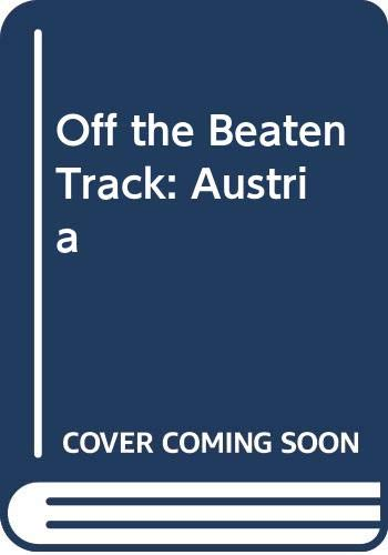 9780060963781: Off the Beaten Track: Austria