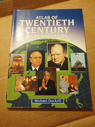 9780060963859: The Atlas of Twentieth-Century World History