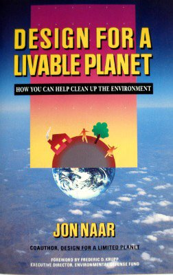 9780060963873: Design for a Livable Planet: How You Can Help Clean Up the Environment