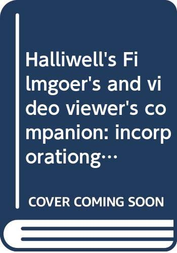 9780060963927: Halliwell's Filmgoer's and video viewer's companion:  incorporationg The filmgoer's book of quotes and Halliwell's movie quiz (Halliwell's Who's Who in the Movies)