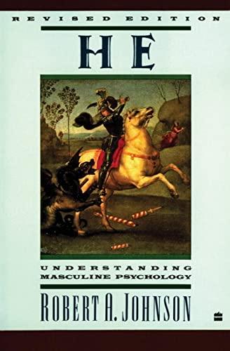 9780060963965: He: Understanding Masculine Psychology (Perennial Library)