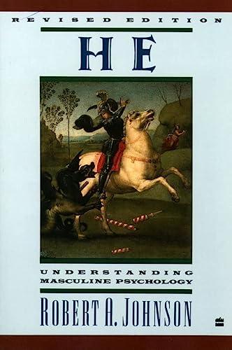 9780060963965: He: Understanding Masculine Psychology