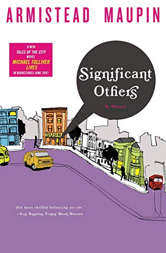 9780060964085: Significant Others (Tales of the City, Book 5)