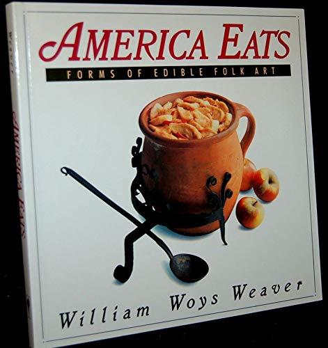 9780060964139: America Eats: Forms of Edible Folk Art