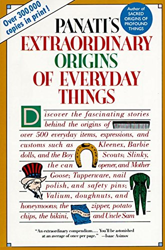9780060964191: Panati's Extraordinary Origins of Everyday Things