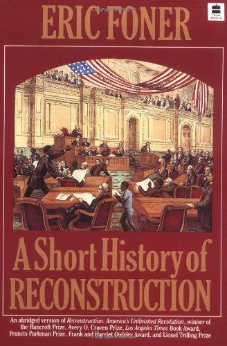 9780060964313: A Short History of Reconstruction