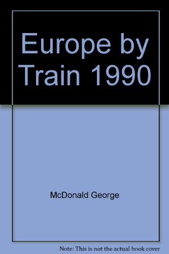 9780060964382: Europe by Train 1990
