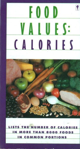 9780060964467: Food Values: Calories