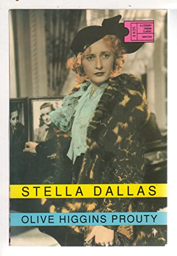 9780060964498: Stella Dallas (Literary Cinema Classics Series)