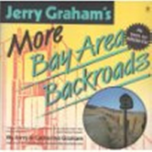 9780060964528: Jerry Graham's more Bay Area backroads