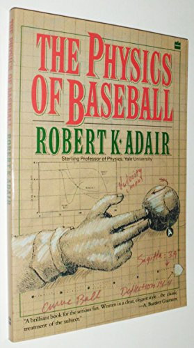 9780060964610: The Physics of Baseball